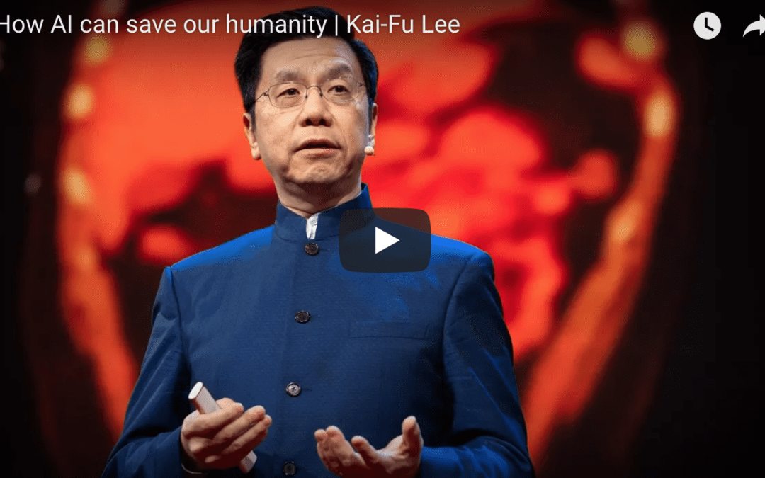 How AI Might Save our Humanity – US/China TedTalk